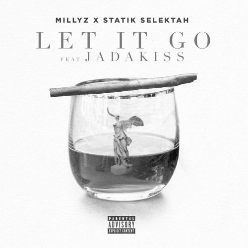 Millyz X Statik Selektah ft. Jadakiss «Let It Go»