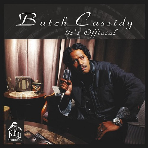 Butch Cassidy – «It's Official»