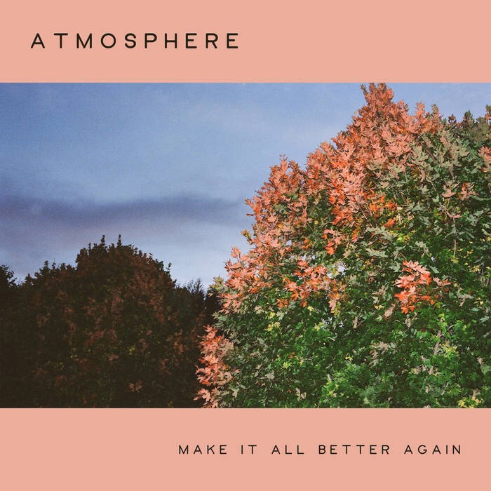 Atmosphere с свежим треком «Make It All Better Again»