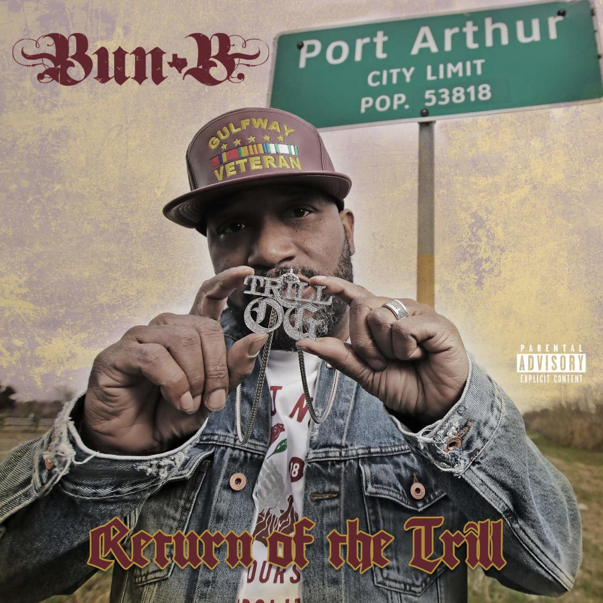 Bun B — «Return of the Trill»