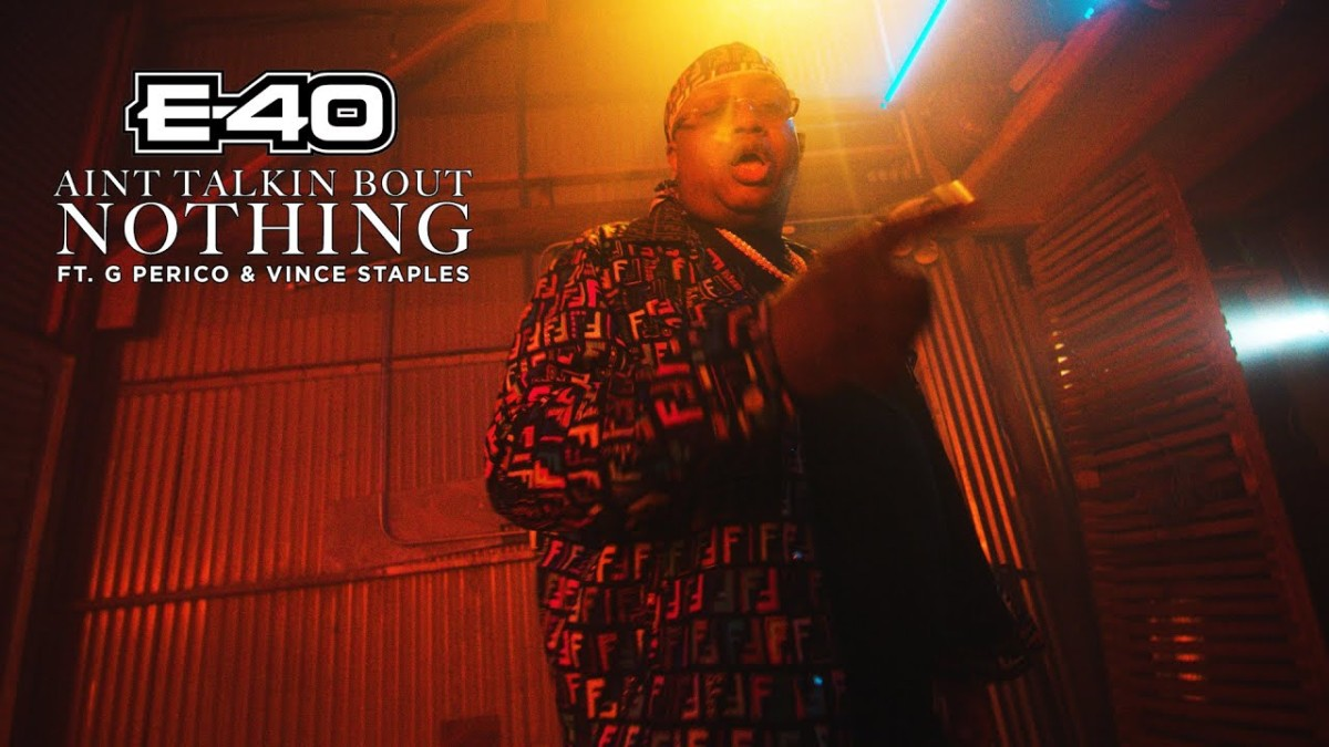 E-40 — «Ain't Talking Bout Nothin» (Feat. Vince Staples & G Perico)