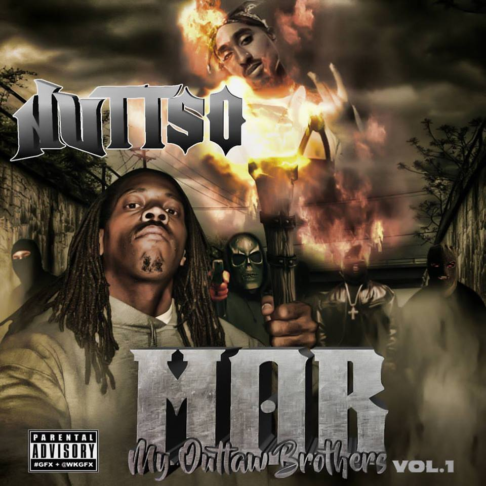 Nutt-So — «M.O.B. (My Outlaw Brothers), Vol. 1»