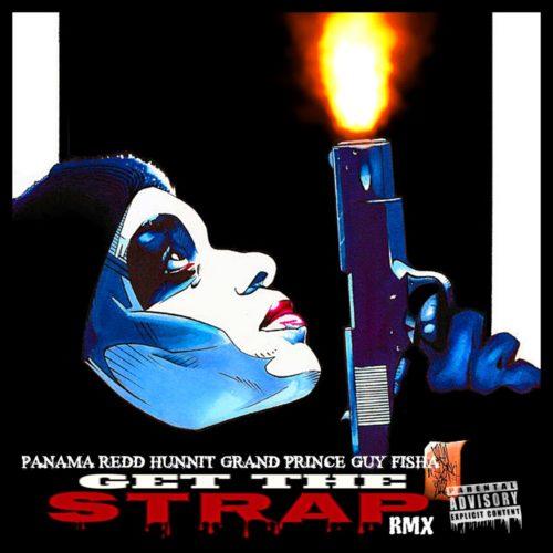 Panama Redd — «Get The Strap (Remix)»