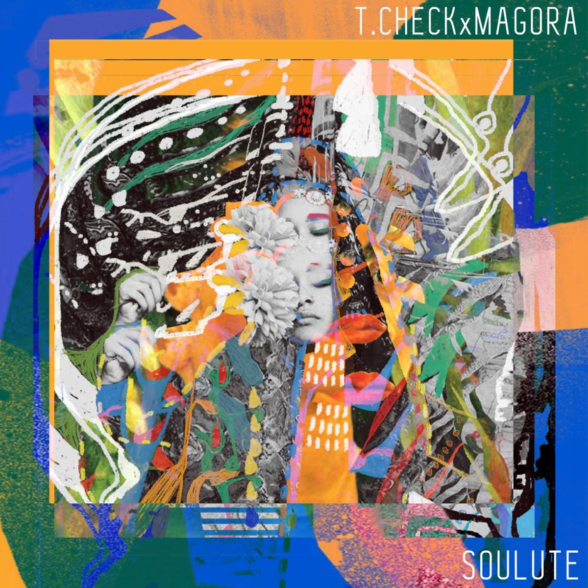 T.Check & Magora — «Soulute»