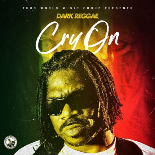 Dark Reggae — «Cry On»