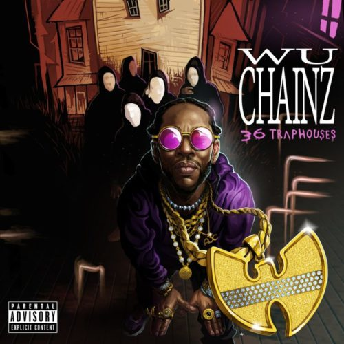 2 Chainz & Wu-Tang Clan — «Wu-Chainz (36 Trap Houses)»