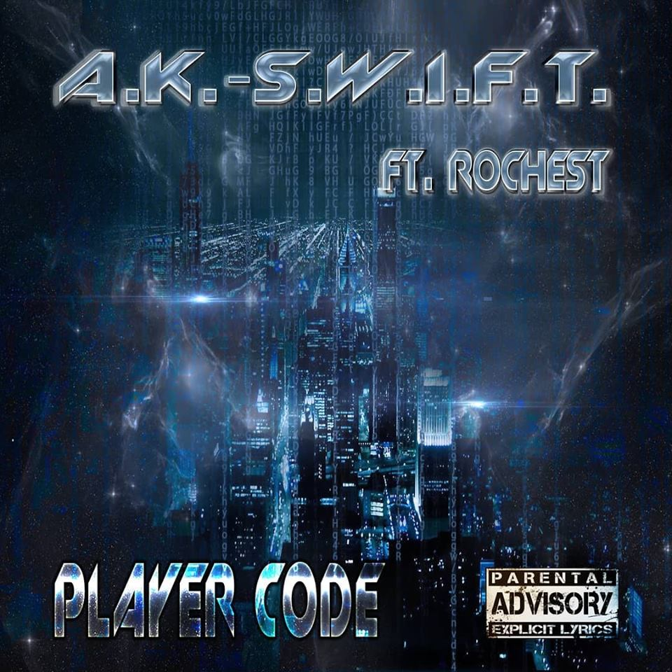A.K.-S.W.I.F.T. — «Player Code» (feat. Rochest)