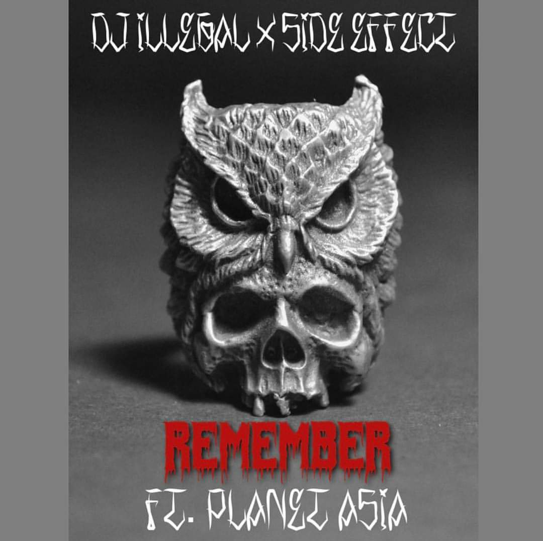 """DJ Illegal & Side Effect """"Remember"""" feat. Planet Asia"""