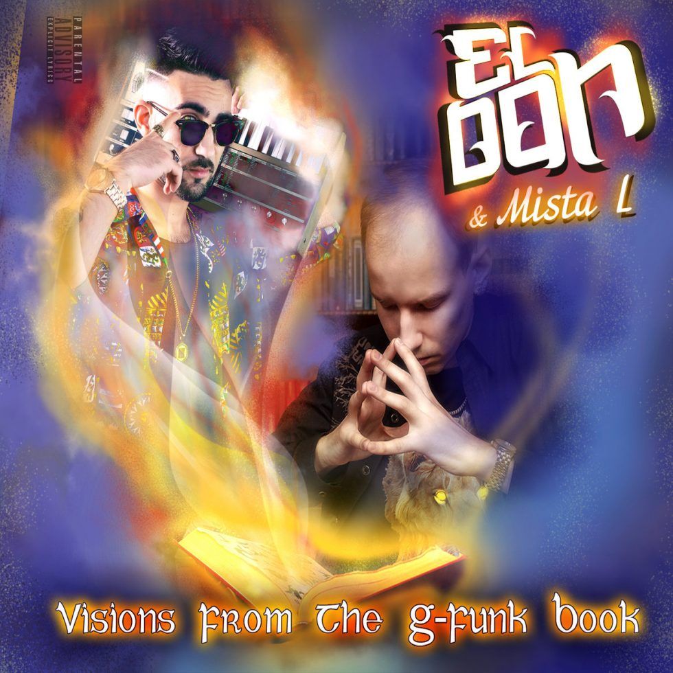 El Don & Mista L — «Visions From The G-Funk Book»