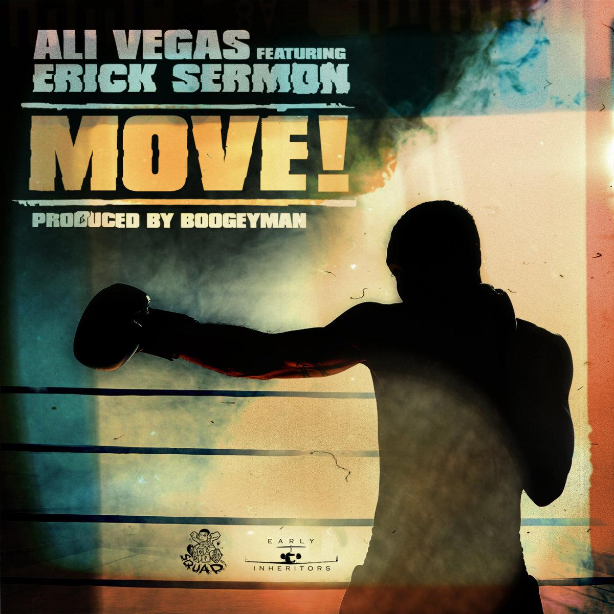 Ali Vegas feat. Erick Sermon «Move!»