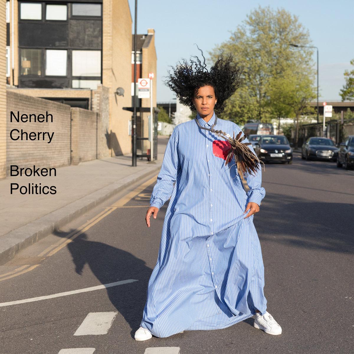 Neneh Cherry — «Broken Politics»