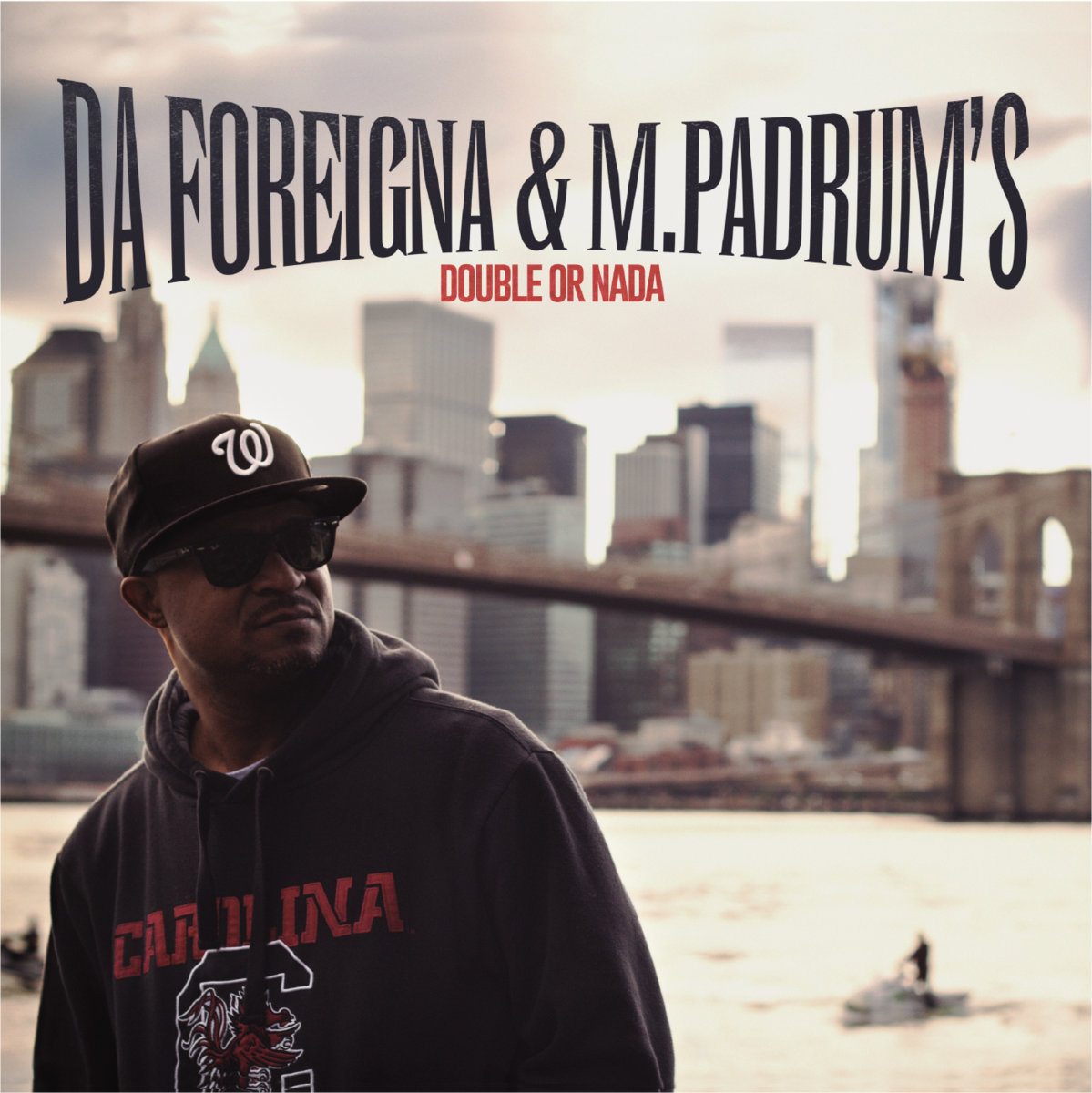 Da Foreigna & M.Padrum's — «Double or Nada»