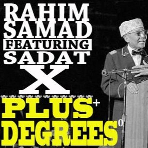 Sadat X поучаствовал в треке Rahim Samad «Plus Degrees»