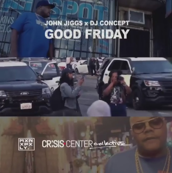 John Jigg$ X DJ Concept «Good Friday»