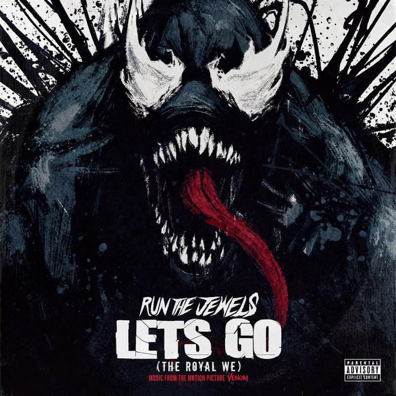 Run The Jewels с новым треком «Let's Go (The Royal We)» из фильма Venom
