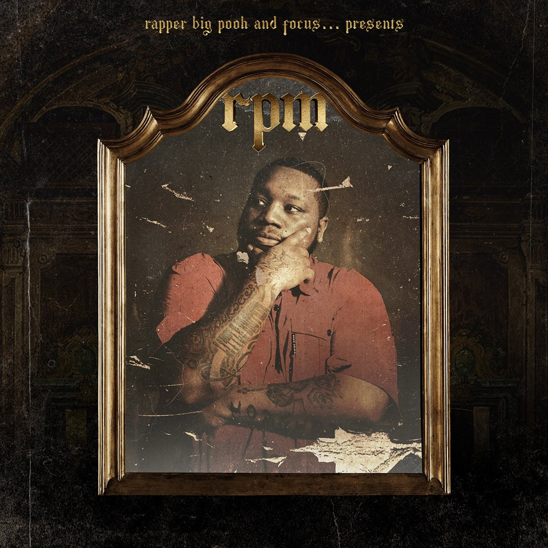 Rapper Big Pooh & Focus… — «RPM»