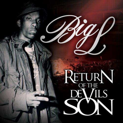 8 лет назад состоялось Возвращение Сына Дьявола. Речь идёт о Big L