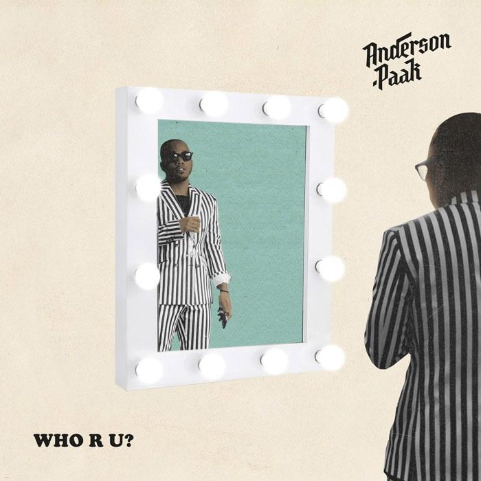 Anderson .Paak — «Who R U?»