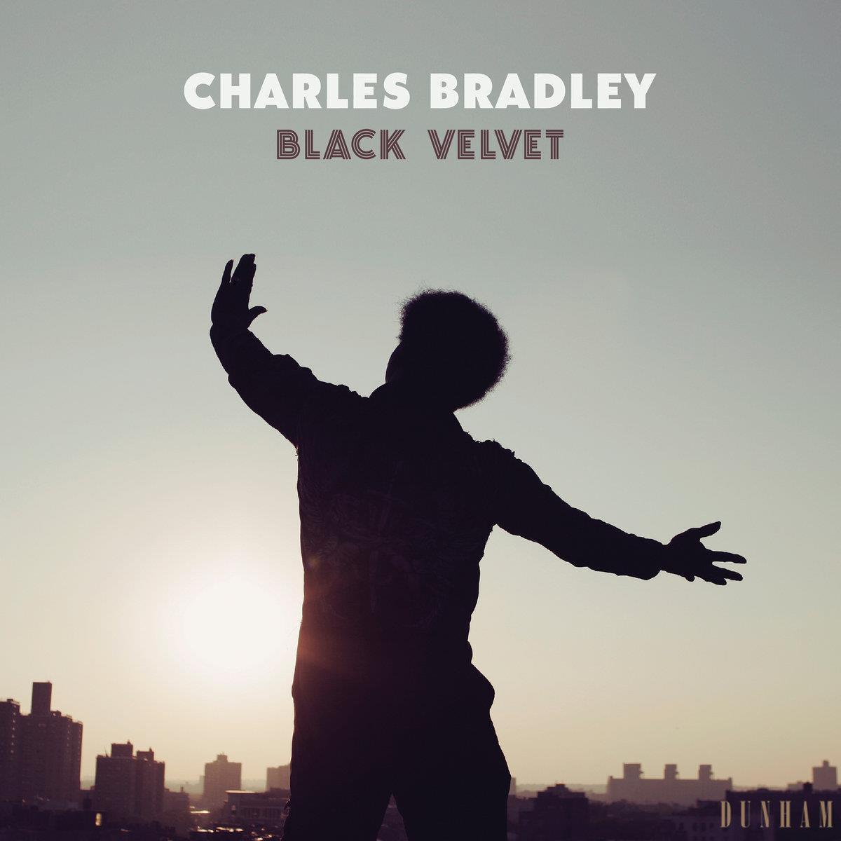 Charles Bradley — «Black Velvet»