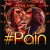 Tiffani Lewis — «#Pain»