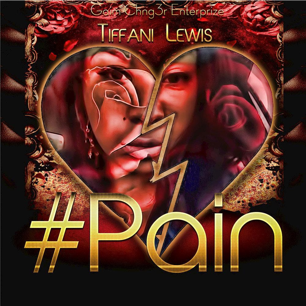 Tiffani Lewis — «#Pain»