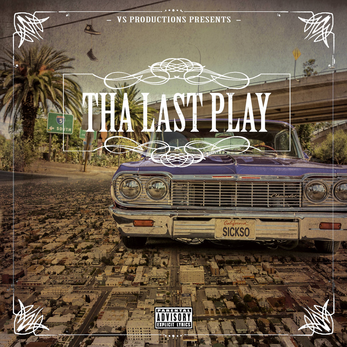 Sick-So-Vizz — «Tha Last Play»