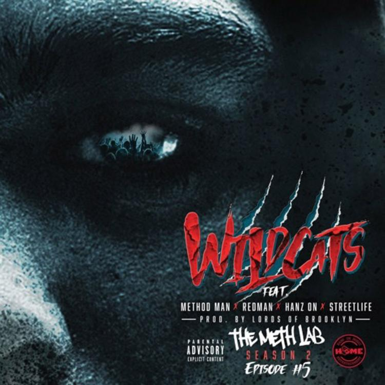 Method Man — «Wild Cats» (feat. Redman, Streetlife & Hanz On)
