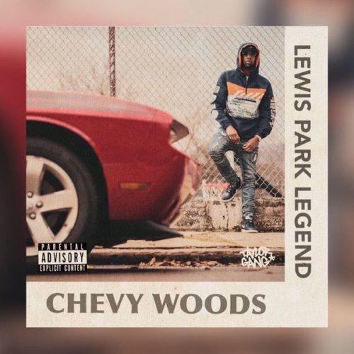 Chevy Woods — «Lewis Park Legend»