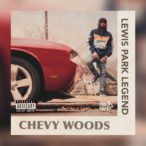 Chevy Woods — «Lewis Park Legend»