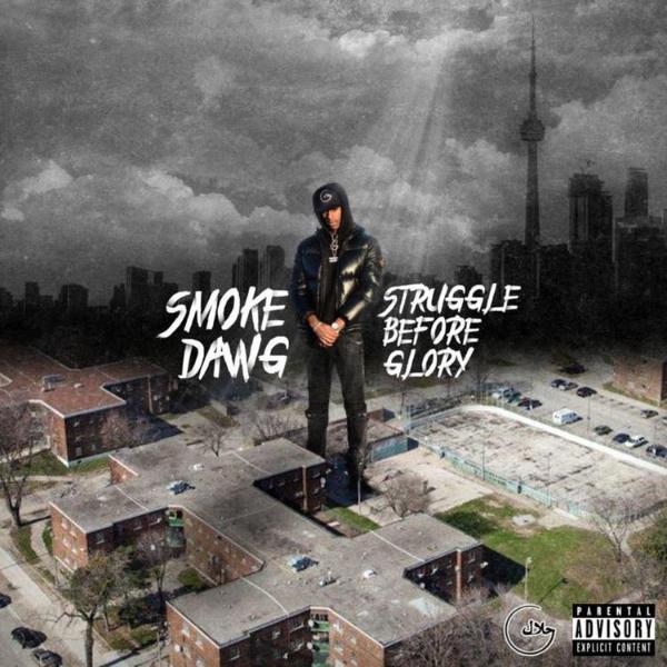 Smoke Dawg — «Struggle Before Glory»