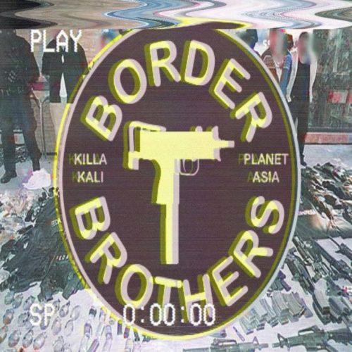Planet Asia & Killa Kali — «Border Brothers»