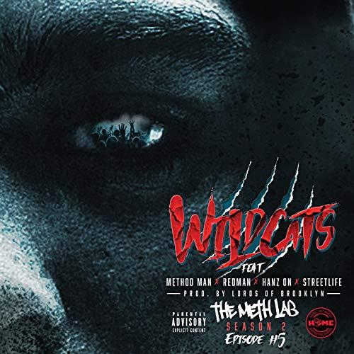Method Man — «Wild Cats» (Feat. Redman, Streetlife & Hanz On)