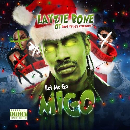Layzie Bone — «Let Me Go Migo»