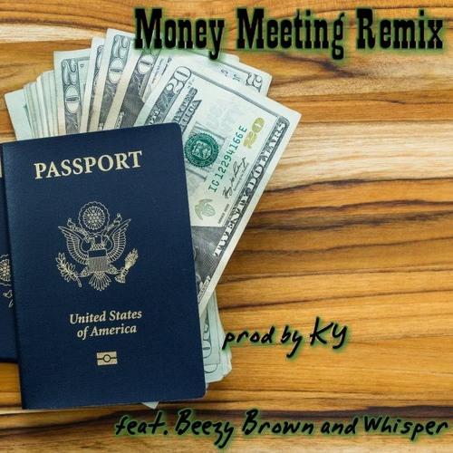 Savior Monroe — «Money Meeting Remix» (feat. Beezy Brown & Whisper)