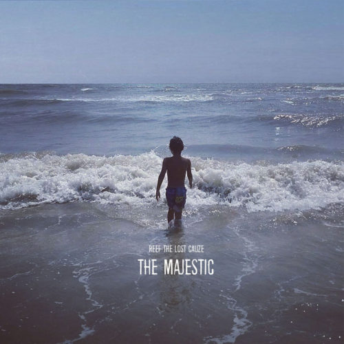 Reef The Lost Cauze — «The Majestic»