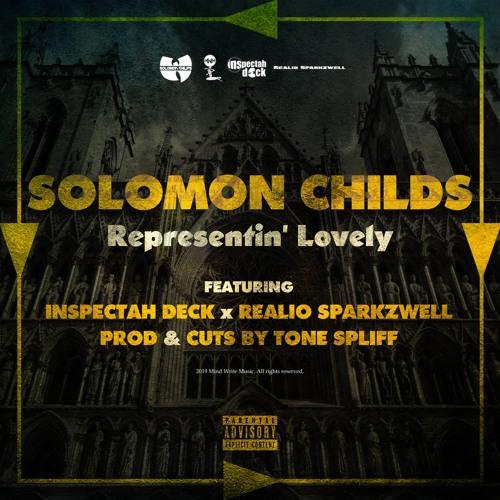 Solomon Childs & Tone Spliff ft Inspectah Deck & Realio Sparkzwell «Representin' Lovely»