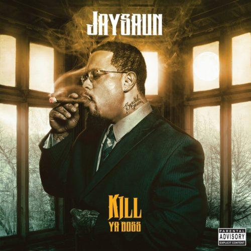 Jaysaun — «Kill Ya Boss»