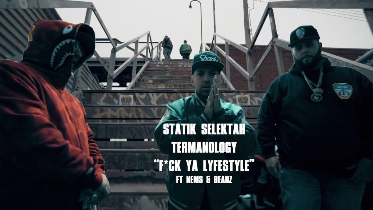 Statik Selektah & Termanology — «F*ck Ya LyfeSTyle» (feat. Nems & Beanz)