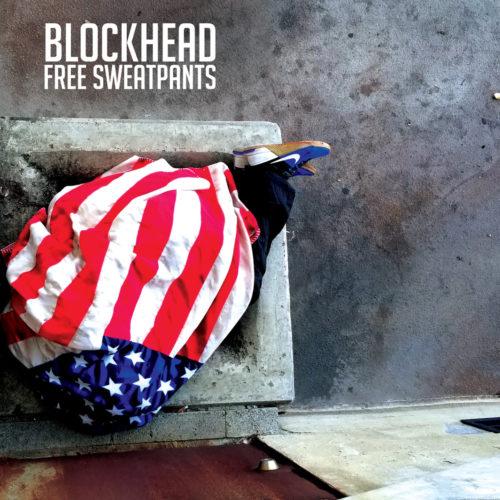 Blockhead — «Free Sweatpants»