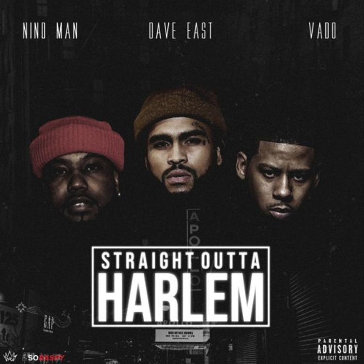 Nino Man feat. Dave East & Vado — «Straight Outta Harlem»