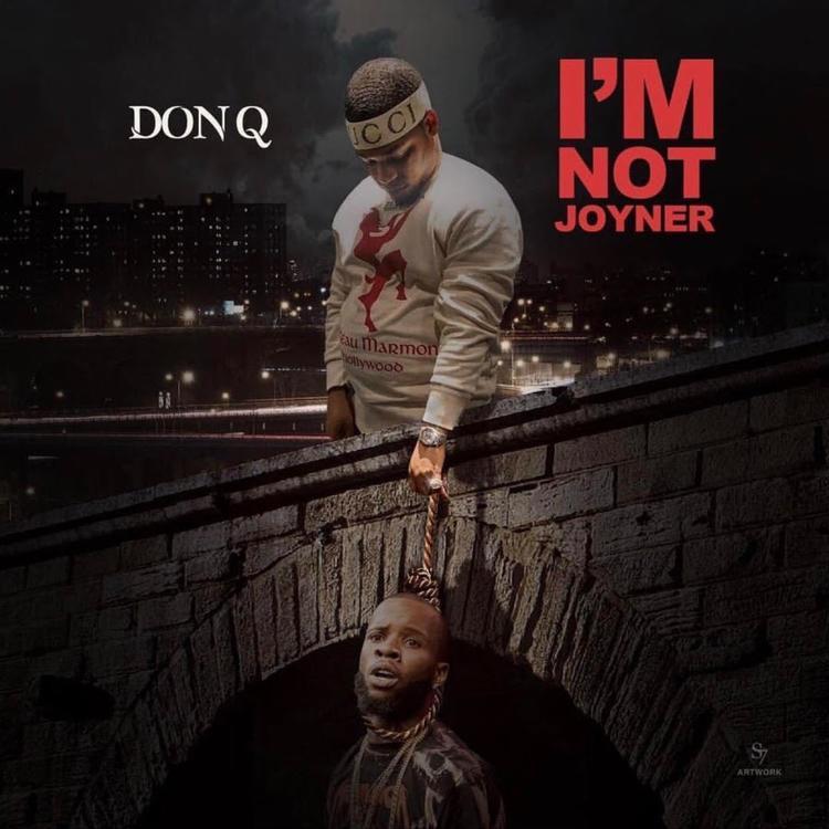 Don Q — «I'm Not Joyner» (Tory Lanez Diss)