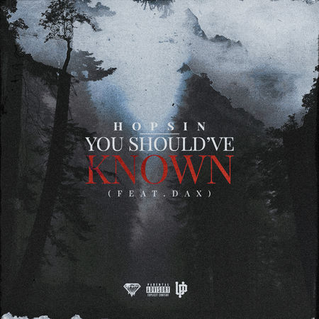 Hopsin feat. DAX — «You Should've Known»