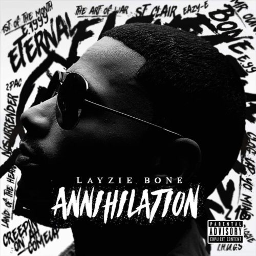 Layzie Bone — «Annihilation»