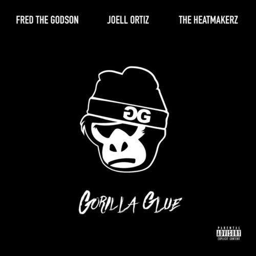 Fred The Godson, Joell Ortiz & The Heatmakerz — «Gorilla Glue»