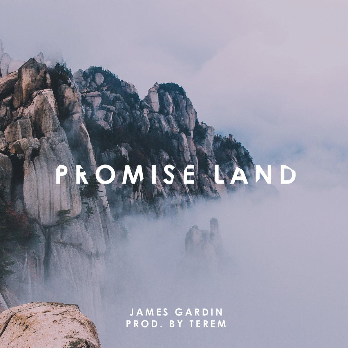 James Gardin «Promise Land»