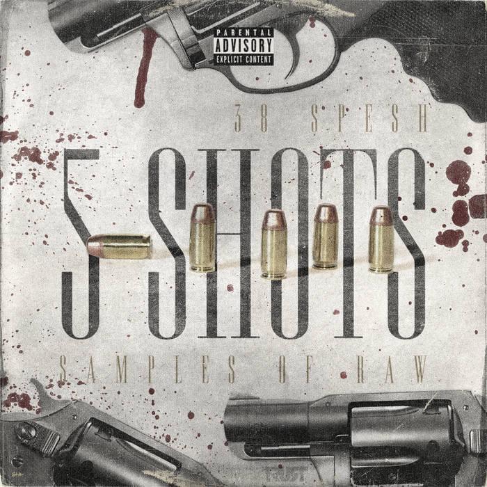 38 Spesh — «5 Shots»