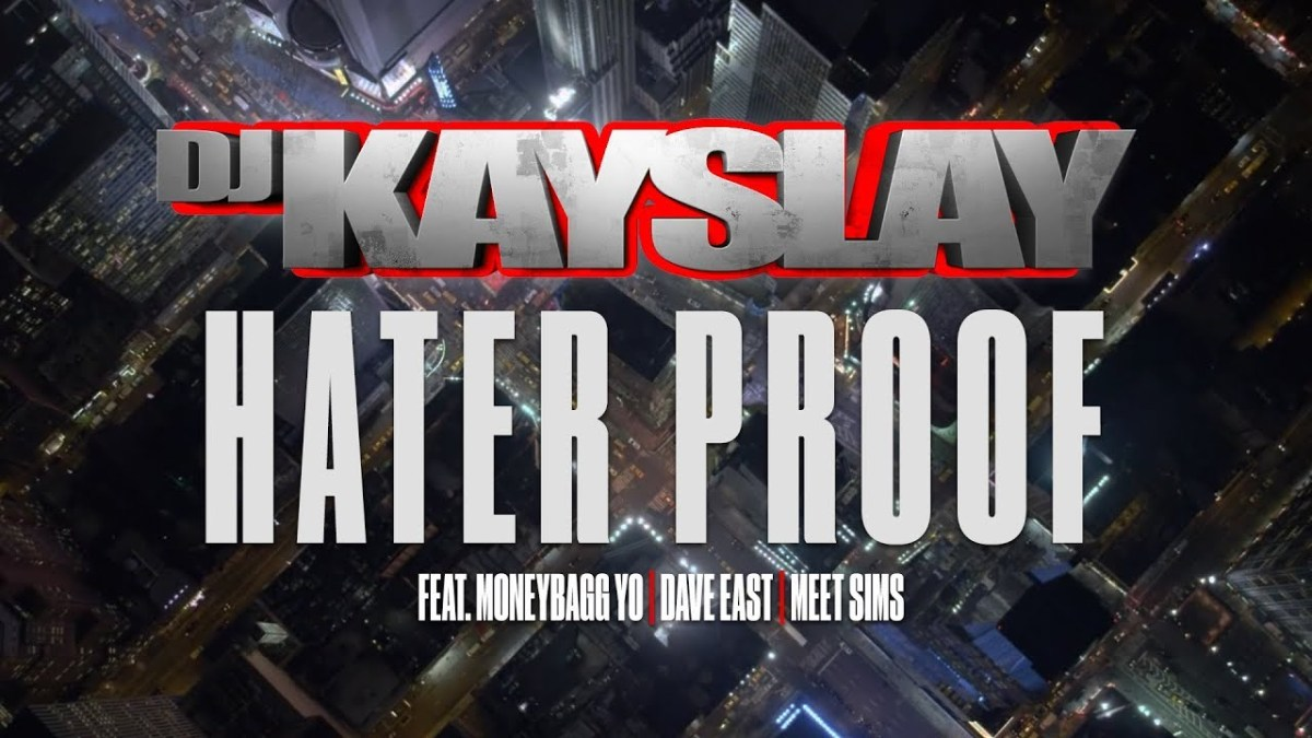 DJ Kayslay — «Hater Proof» (feat. Moneybagg Yo, Dave East & Meet Sims)