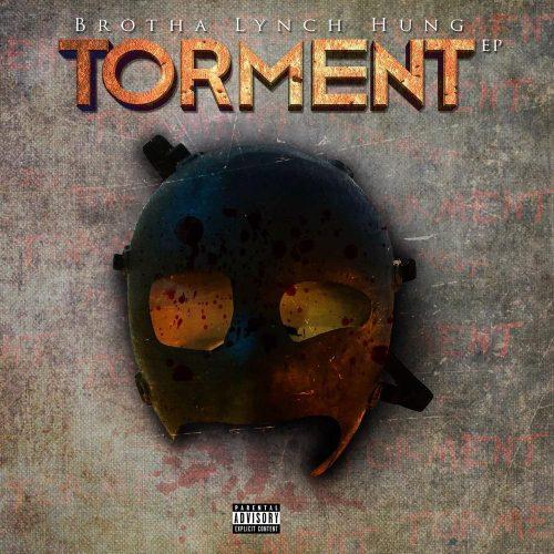 Brotha Lynch Hung — «Torment»