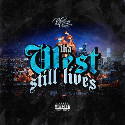 WestCoast Stone — «Tha West Still Lives» (feat. Baby S, Eastwood & Threi)