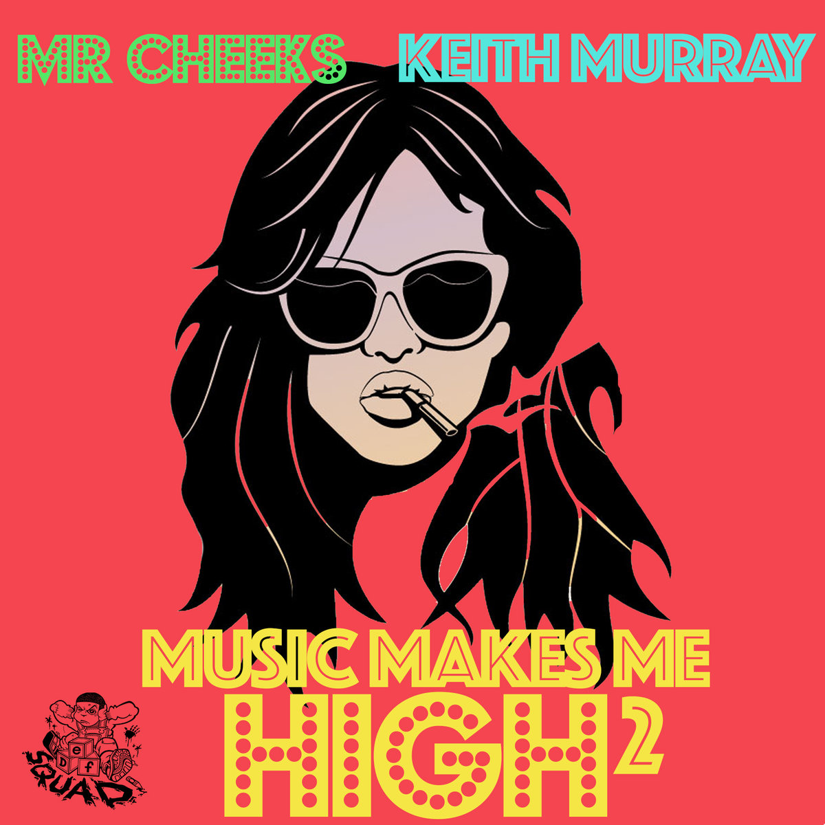 Mr. Cheeks — «Music Makes Me High 2» (feat. Keith Murray)
